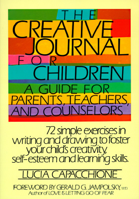 The Creative Journal for Children By Capacchione, Lucia