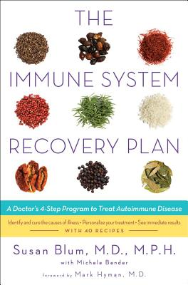 The Immune System Recovery Plan By Blum, Susan/ Bender, Michele (CON)/ Hyman, Mark, M.D. (INT)